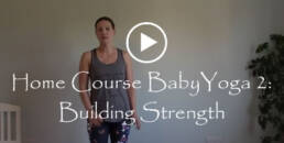 Home Course Baby 2 Building Strength