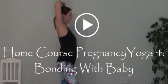 Home Course Pregancy Yoga 4 Bonding With Baby