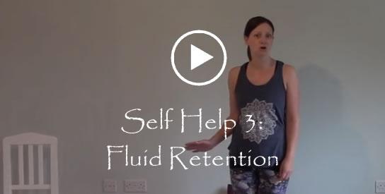 Self Help 3 Fluid Retention